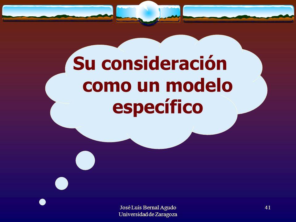 Su consideración como un modelo específico