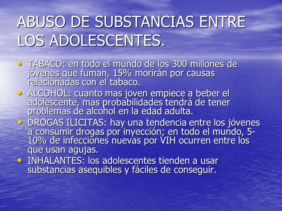 ABUSO DE SUBSTANCIAS ENTRE LOS ADOLESCENTES.