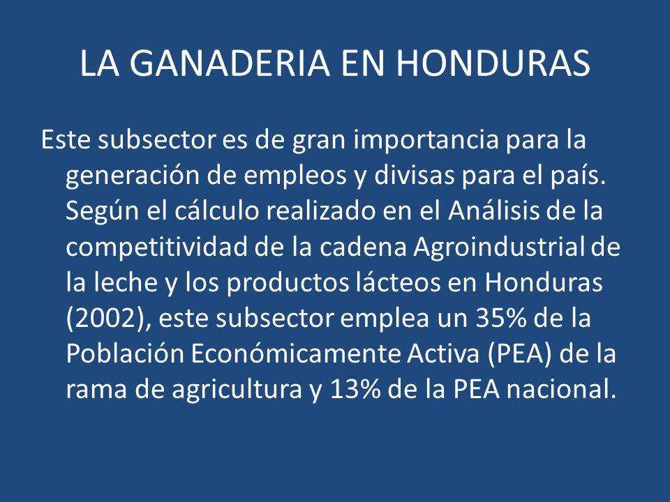 LA GANADERIA EN HONDURAS