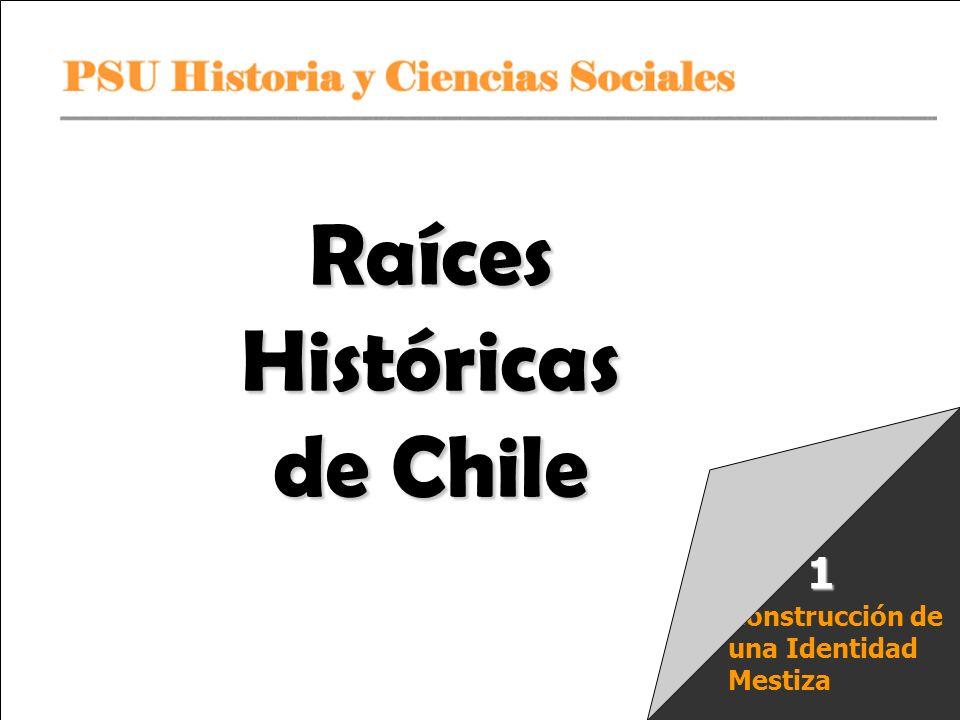 Raíces Históricas de Chile