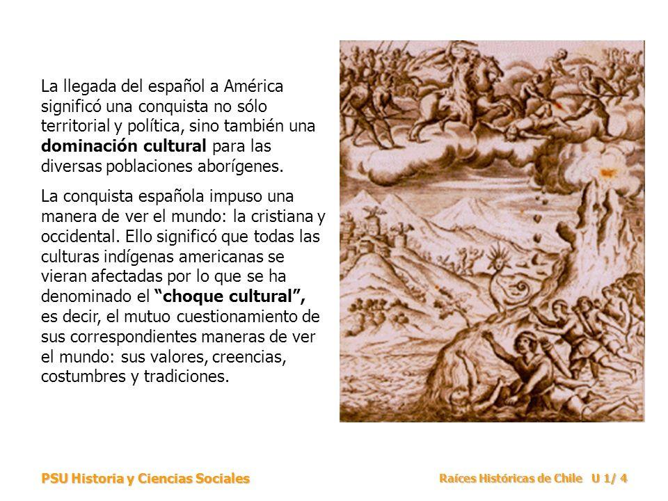 La llegada del español a América significó una conquista no sólo territorial y política, sino también una dominación cultural para las diversas poblaciones aborígenes.
