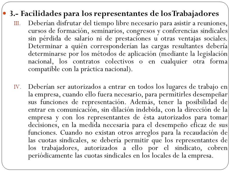 3.- Facilidades para los representantes de los Trabajadores
