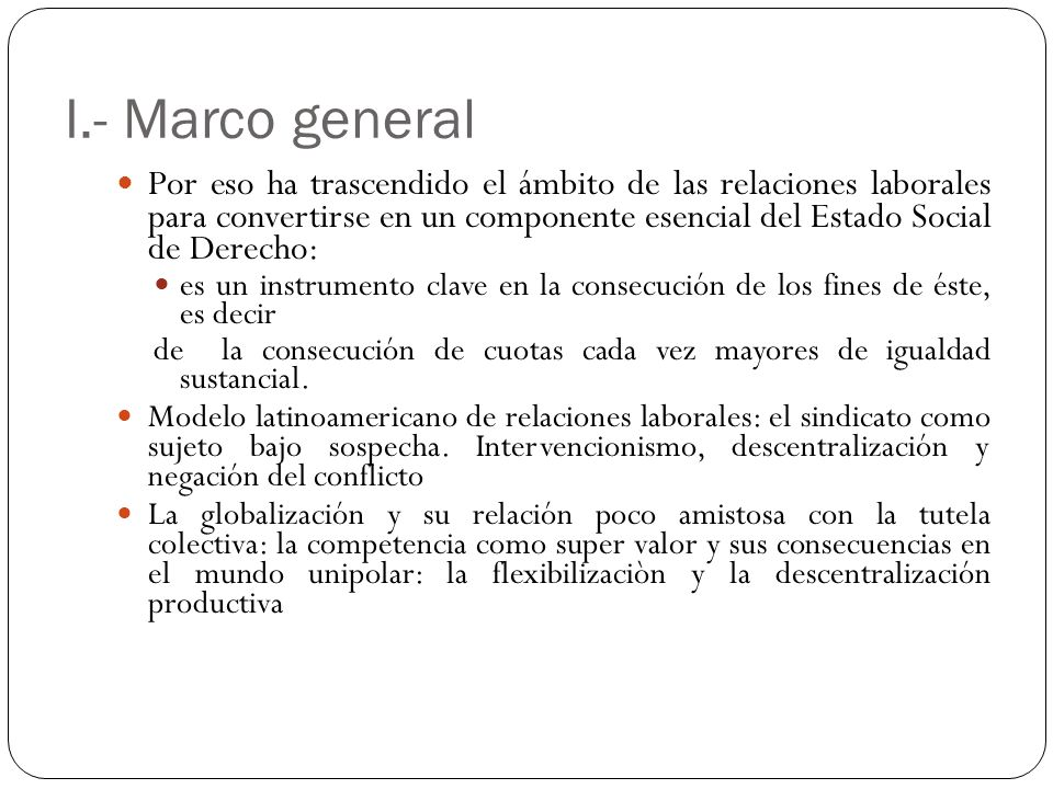 I.- Marco general