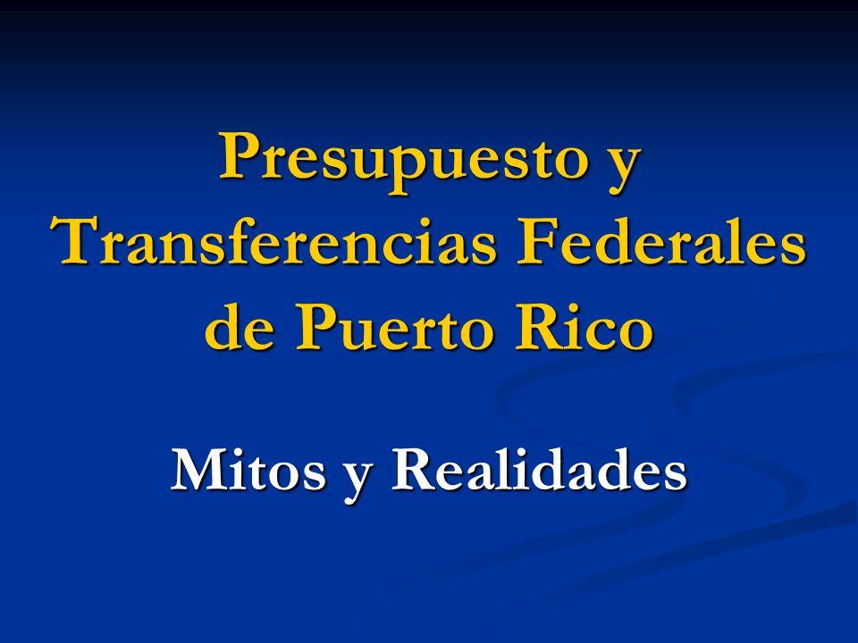 Presupuesto y Transferencias Federales de Puerto Rico