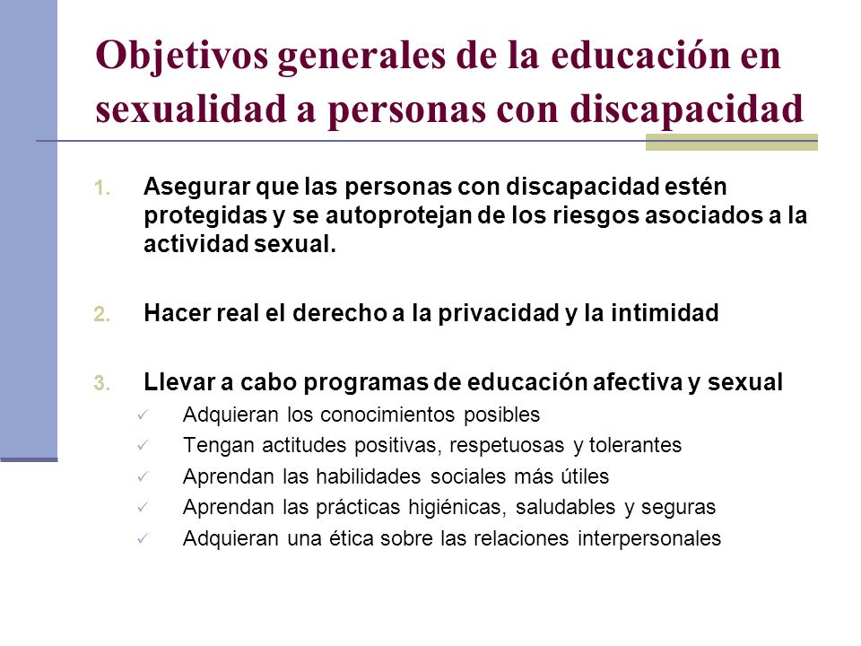 Objetivos generales de la educación en sexualidad a personas con discapacidad