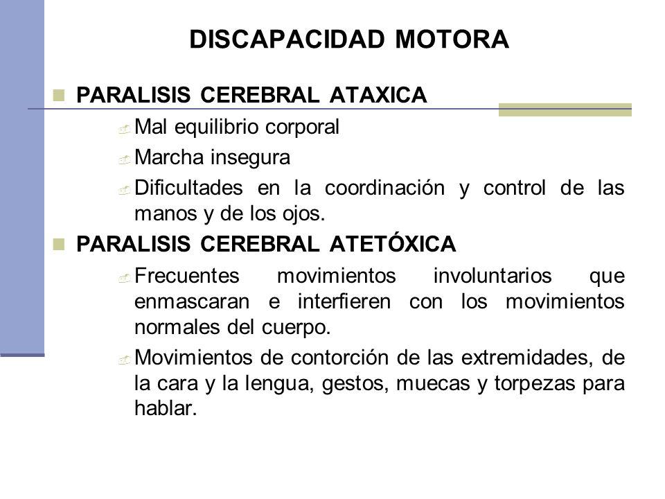 DISCAPACIDAD MOTORA PARALISIS CEREBRAL ATAXICA