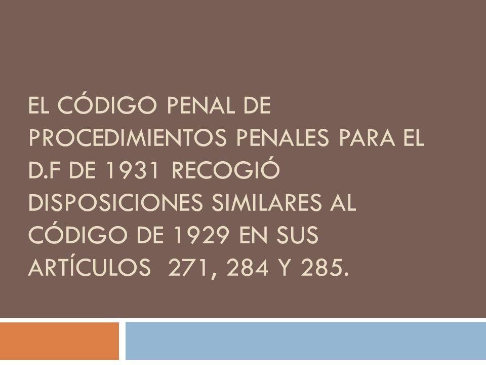 El código penal de procedimientos penales para el D