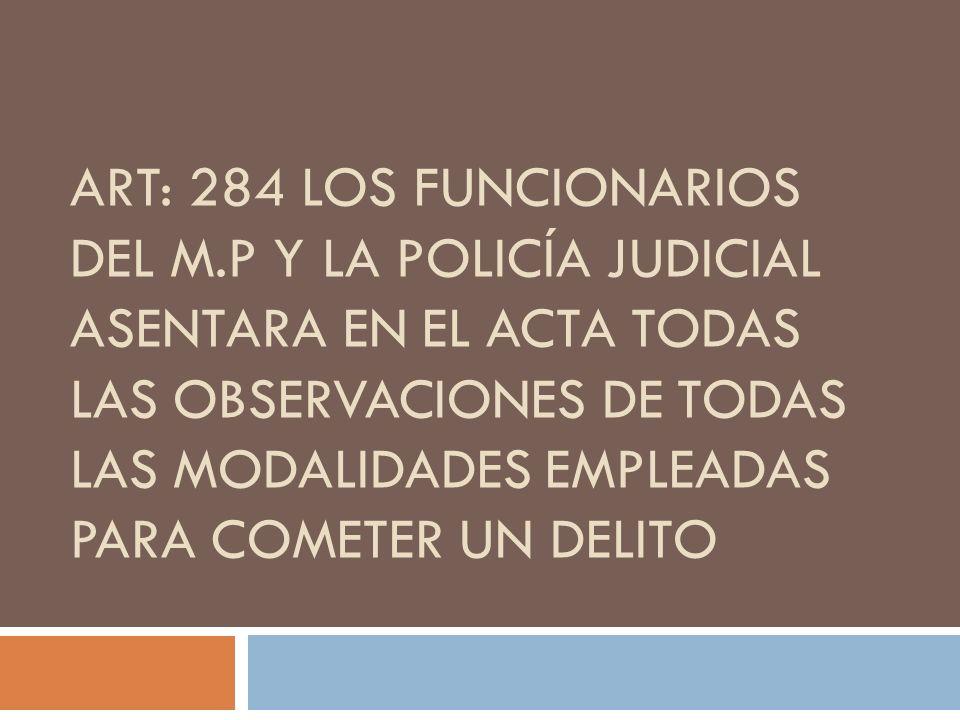 Art: 284 los funcionarios del M