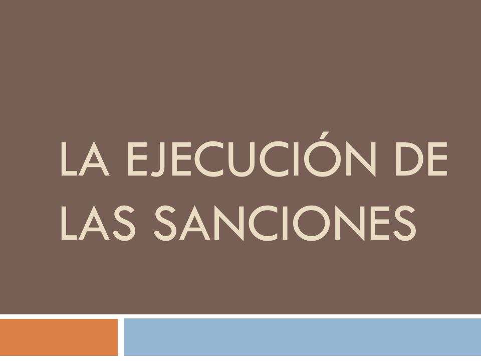 La Ejecución de las Sanciones