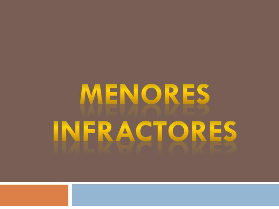 MENORES INFRACTORES