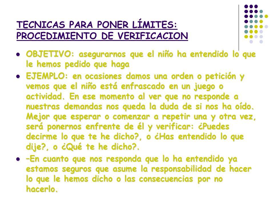 TECNICAS PARA PONER LÍMITES: PROCEDIMIENTO DE VERIFICACION