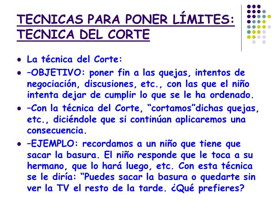TECNICAS PARA PONER LÍMITES: TECNICA DEL CORTE