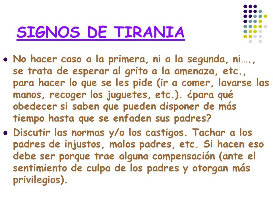 SIGNOS DE TIRANIA