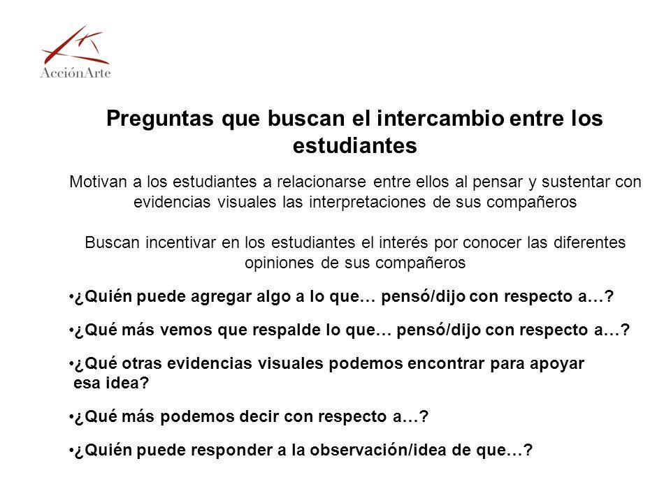 Preguntas que buscan el intercambio entre los estudiantes