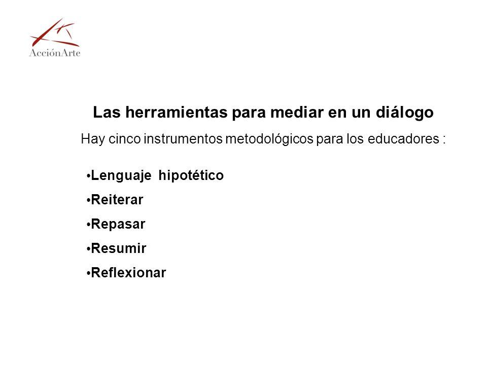 Las herramientas para mediar en un diálogo