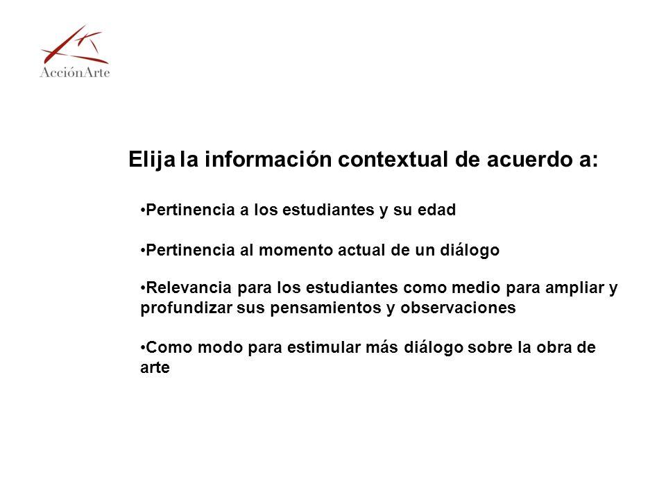 Elija la información contextual de acuerdo a: