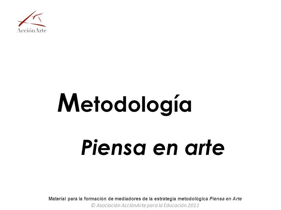 Metodología Piensa en arte