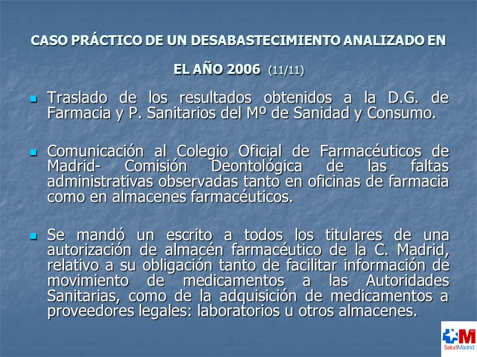 CASO PRÁCTICO DE UN DESABASTECIMIENTO ANALIZADO EN EL AÑO 2006 (11/11)