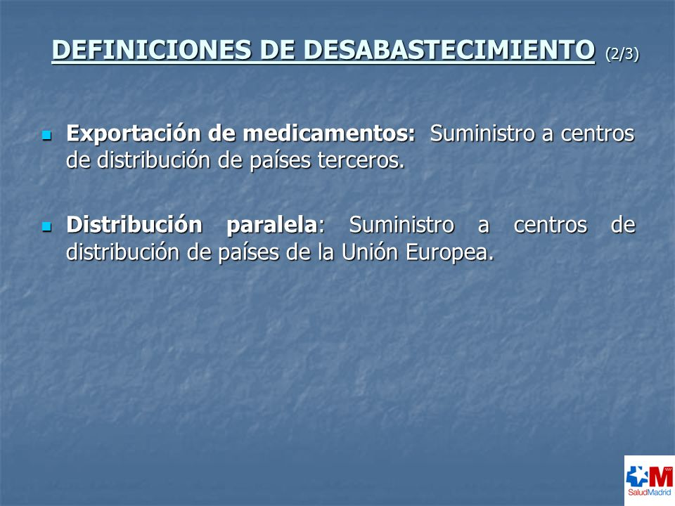 DEFINICIONES DE DESABASTECIMIENTO (2/3)