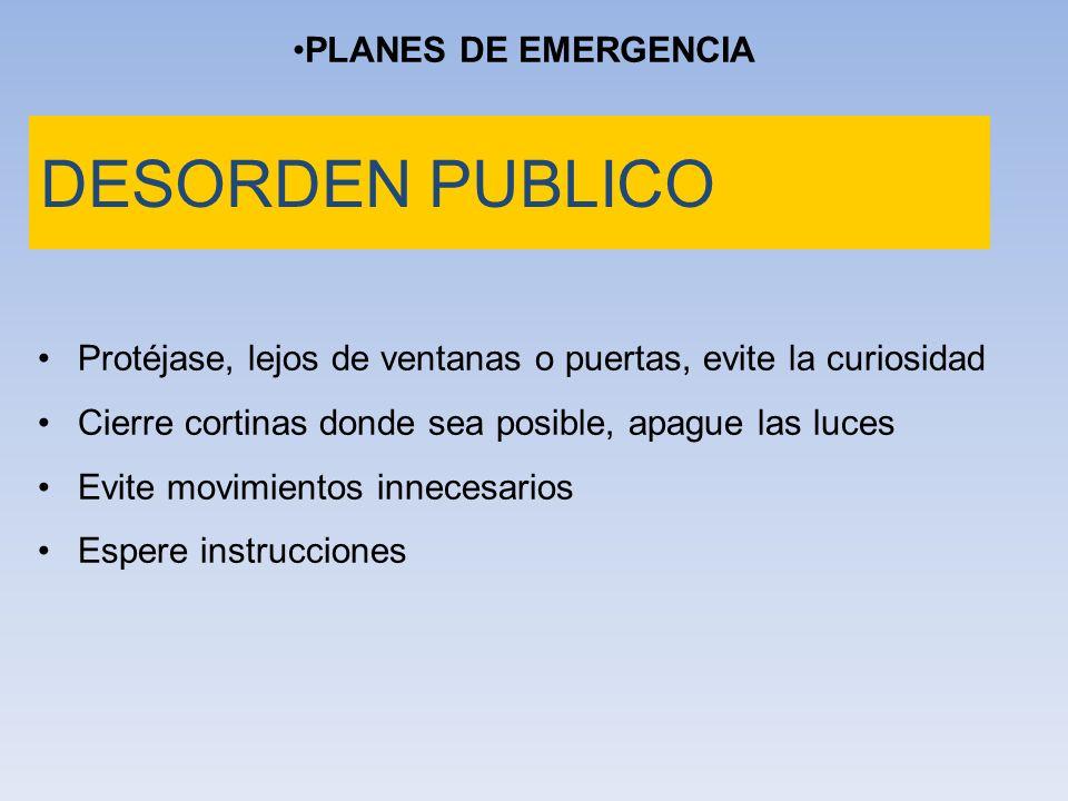 DESORDEN PUBLICO PLANES DE EMERGENCIA