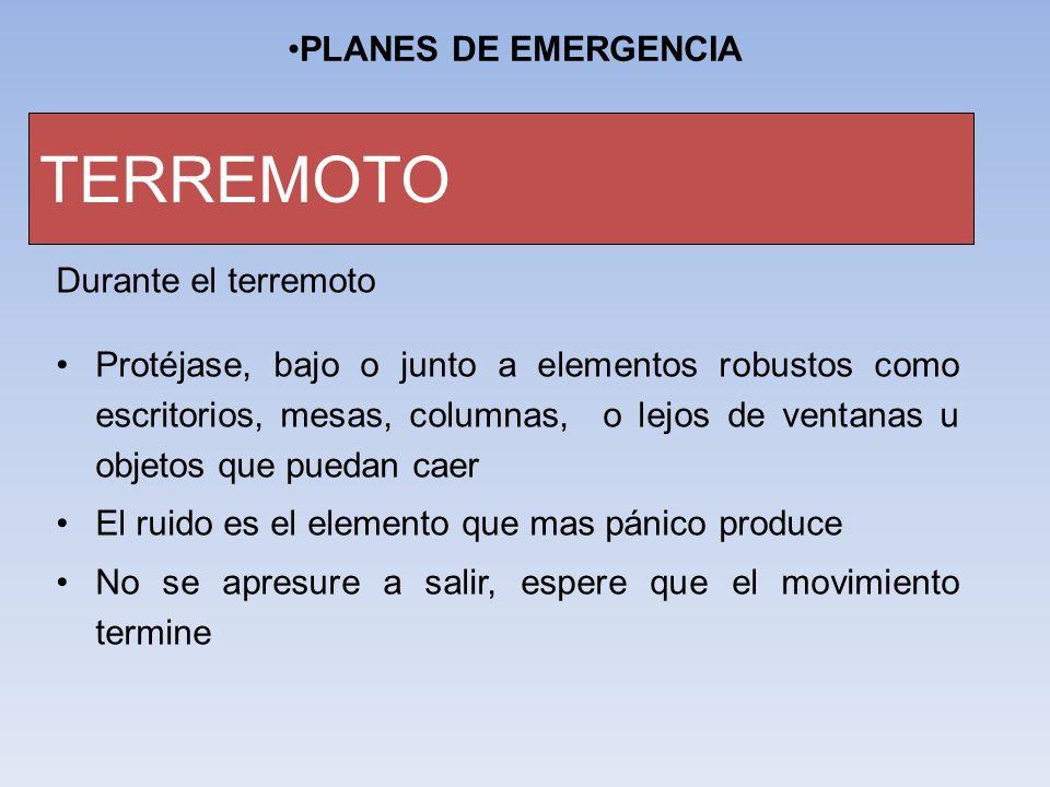 TERREMOTO PLANES DE EMERGENCIA Durante el terremoto