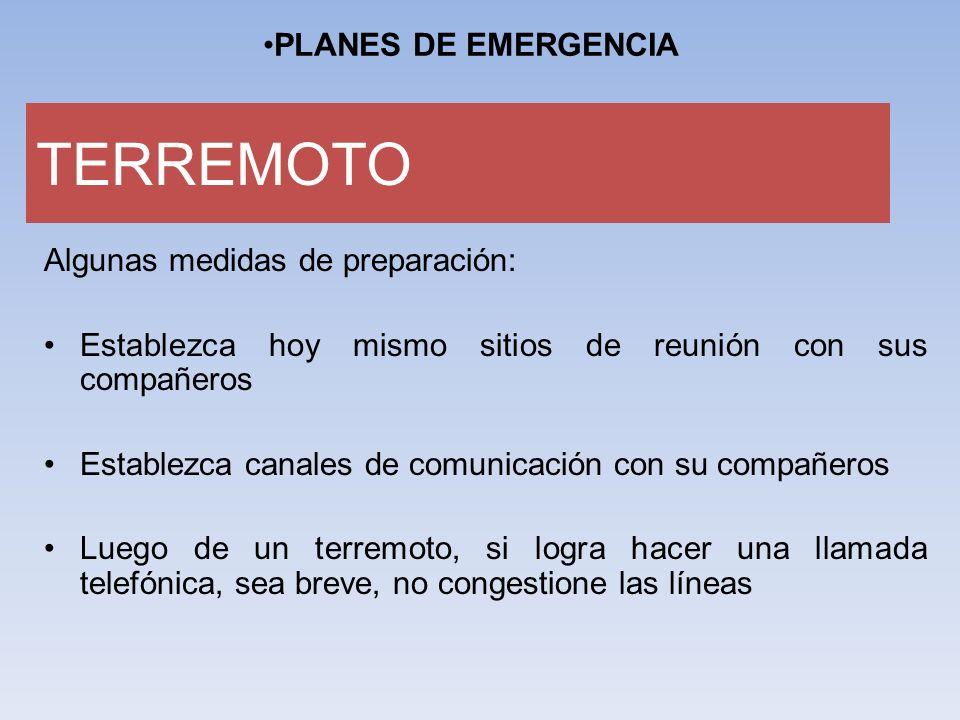 TERREMOTO PLANES DE EMERGENCIA Algunas medidas de preparación: