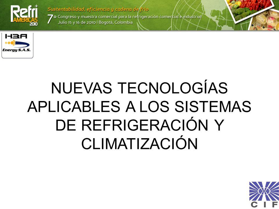 NUEVAS TECNOLOGÍAS APLICABLES A LOS SISTEMAS DE REFRIGERACIÓN Y CLIMATIZACIÓN