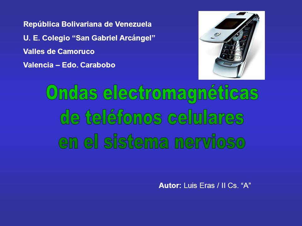 Ondas electromagnéticas de teléfonos celulares en el sistema nervioso