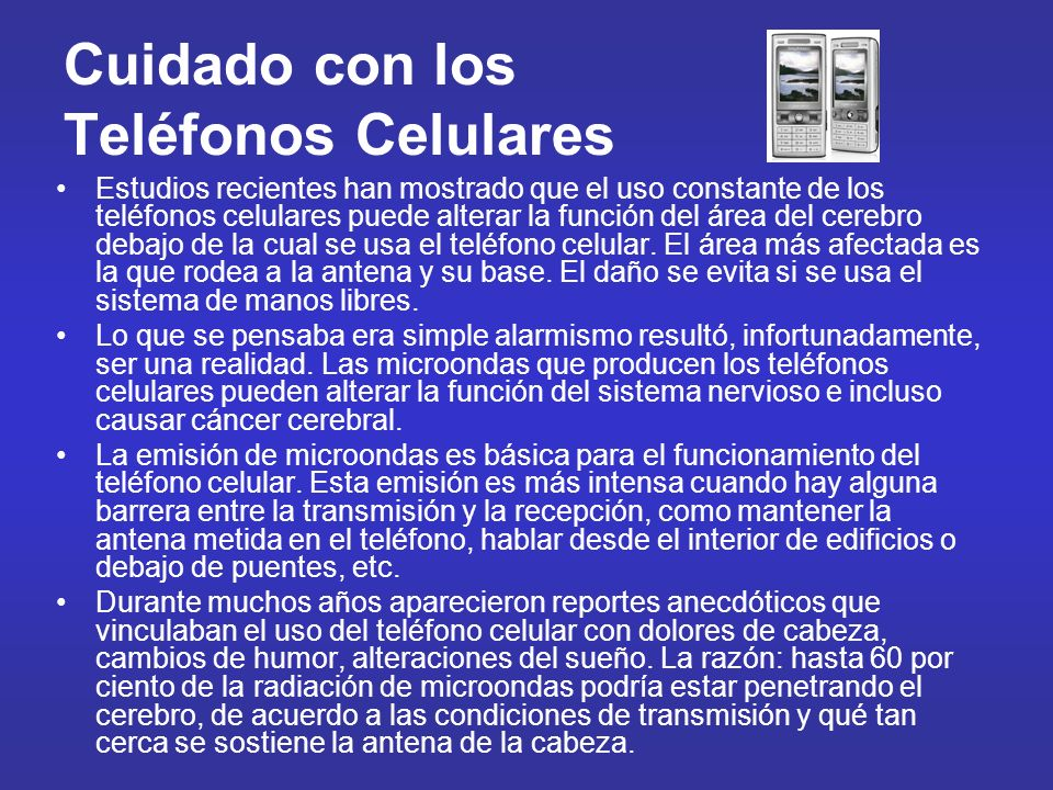 Cuidado con los Teléfonos Celulares
