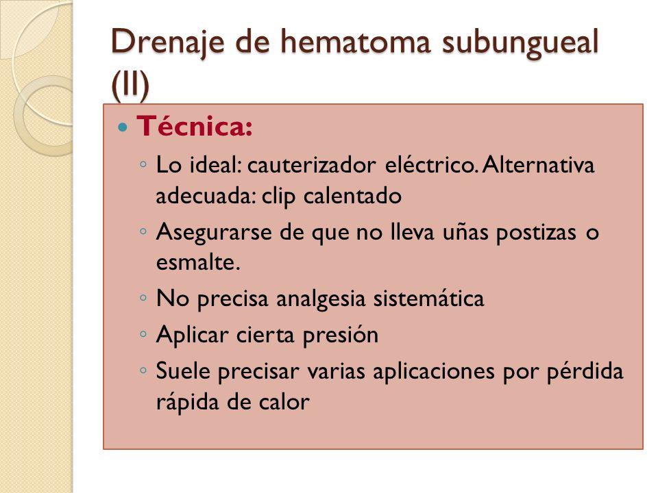 Drenaje de hematoma subungueal (II)