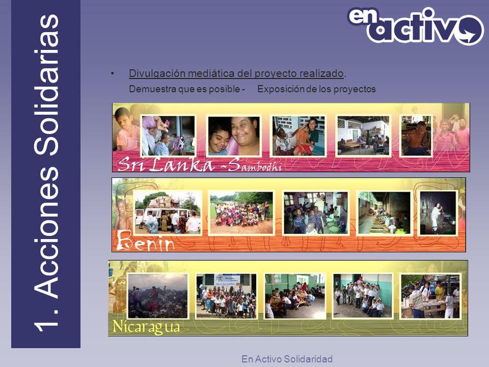 1. Acciones Solidarias Divulgación mediática del proyecto realizado.