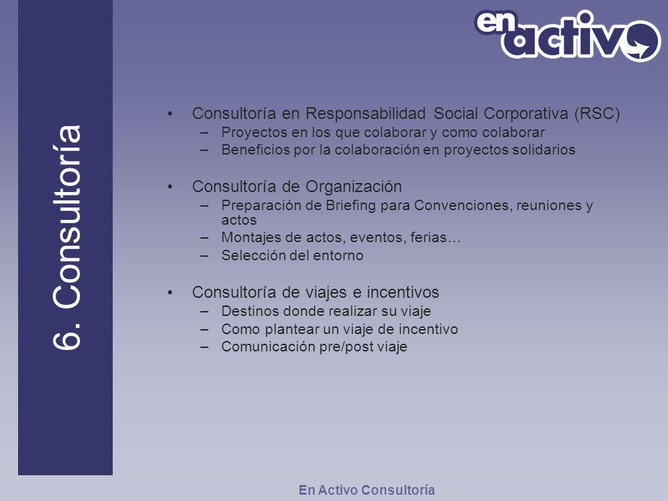 6. Consultoría Consultoría en Responsabilidad Social Corporativa (RSC)
