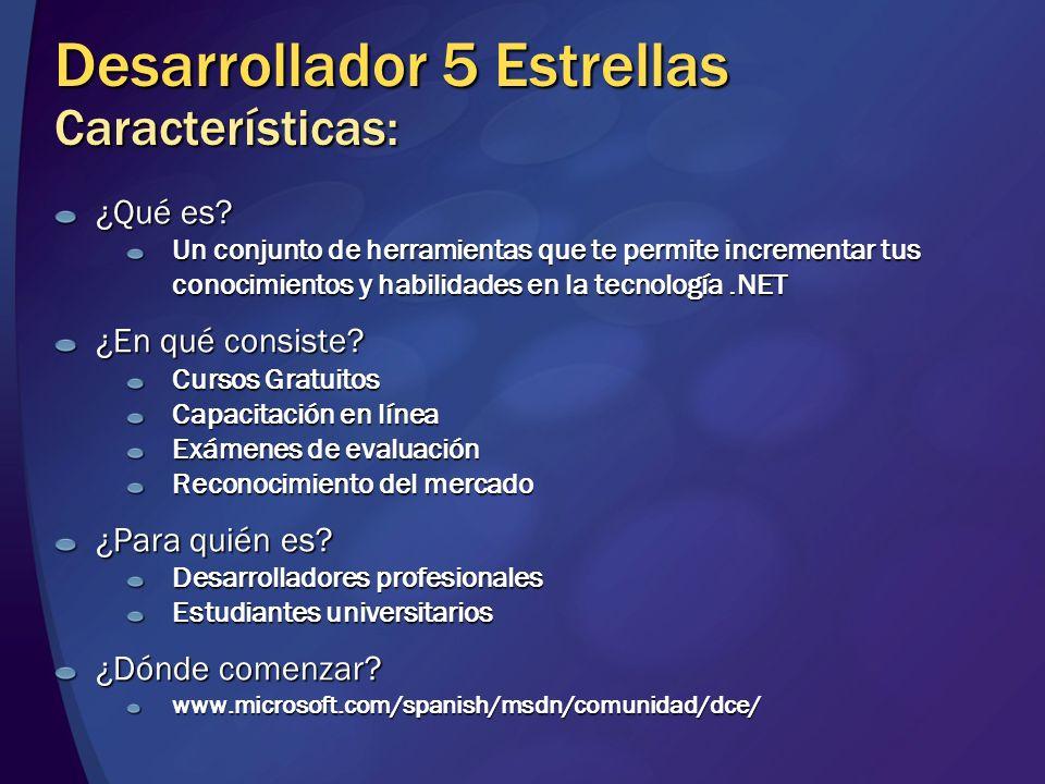 Desarrollador 5 Estrellas Características: