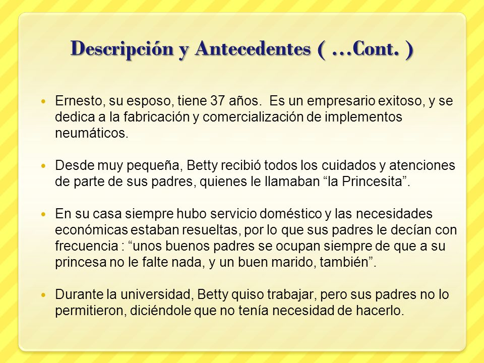 Descripción y Antecedentes ( …Cont. )