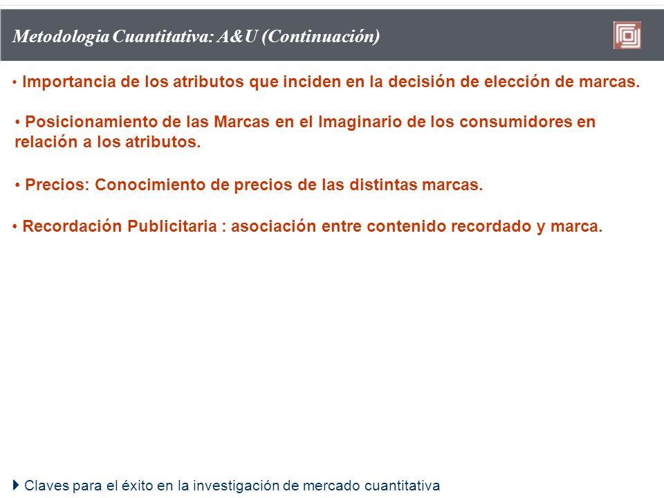 Metodologia Cuantitativa: A&U (Continuación)