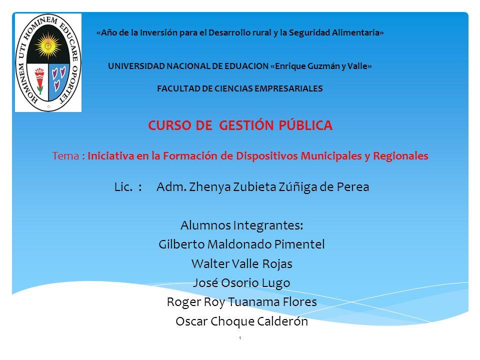 Lic. : Adm. Zhenya Zubieta Zúñiga de Perea Alumnos Integrantes: