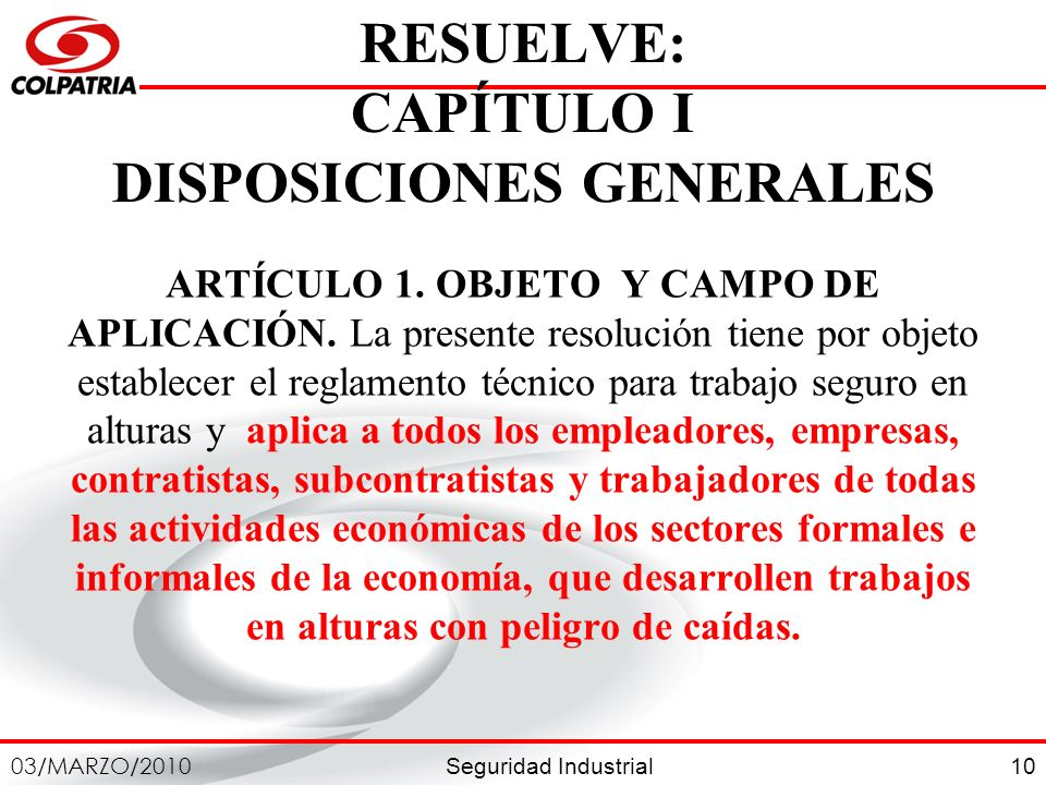 RESUELVE: CAPÍTULO I DISPOSICIONES GENERALES