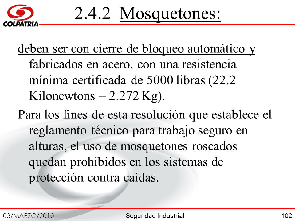 2.4.2 Mosquetones: