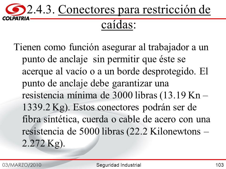 2.4.3. Conectores para restricción de caídas: