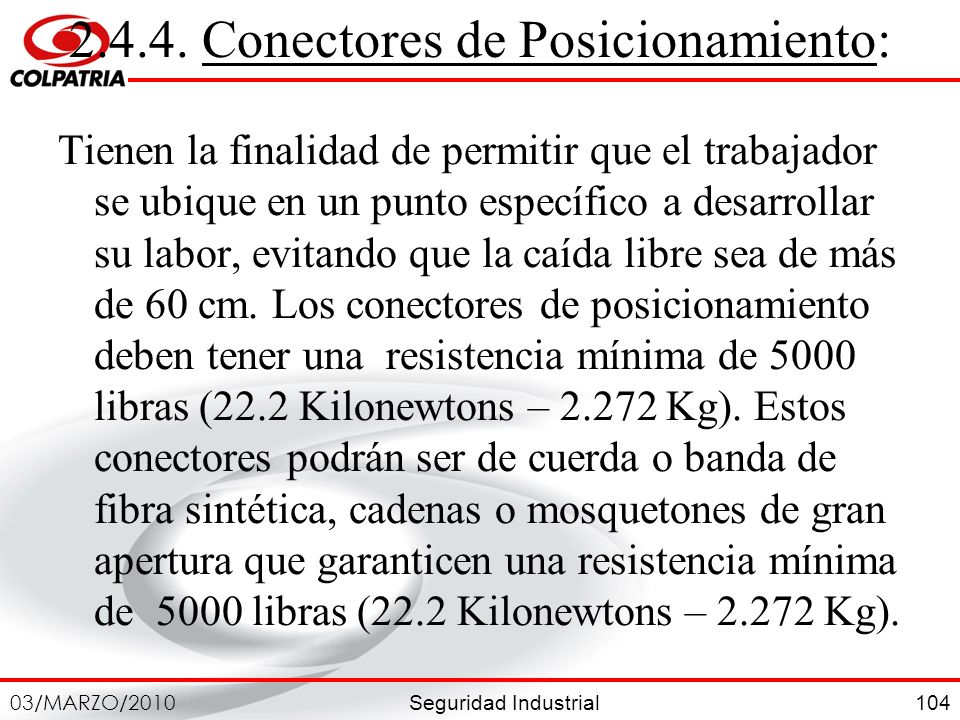 2.4.4. Conectores de Posicionamiento:
