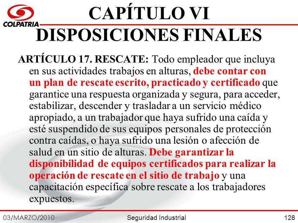 CAPÍTULO VI DISPOSICIONES FINALES