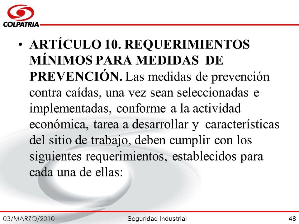 ARTÍCULO 10. REQUERIMIENTOS MÍNIMOS PARA MEDIDAS DE PREVENCIÓN