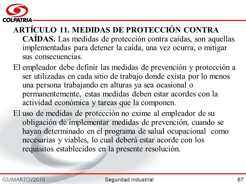 ARTÍCULO 11. MEDIDAS DE PROTECCIÓN CONTRA CAÍDAS
