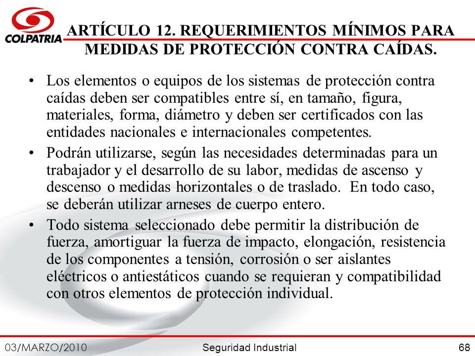 ARTÍCULO 12. REQUERIMIENTOS MÍNIMOS PARA MEDIDAS DE PROTECCIÓN CONTRA CAÍDAS.