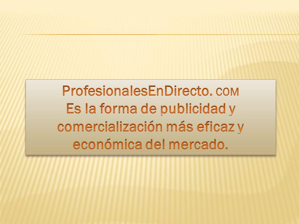 ProfesionalesEnDirecto. COM