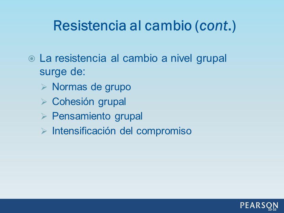 Resistencia al cambio (cont.)