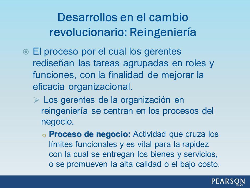 Desarrollos en el cambio revolucionario: Reingeniería