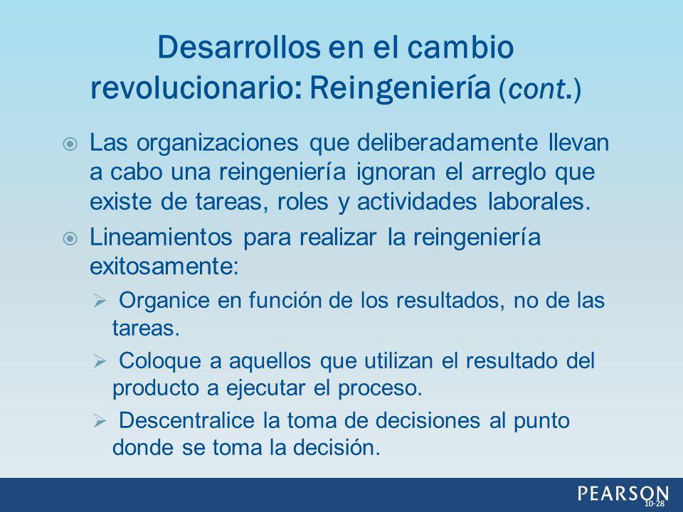 Desarrollos en el cambio revolucionario: Reingeniería (cont.)