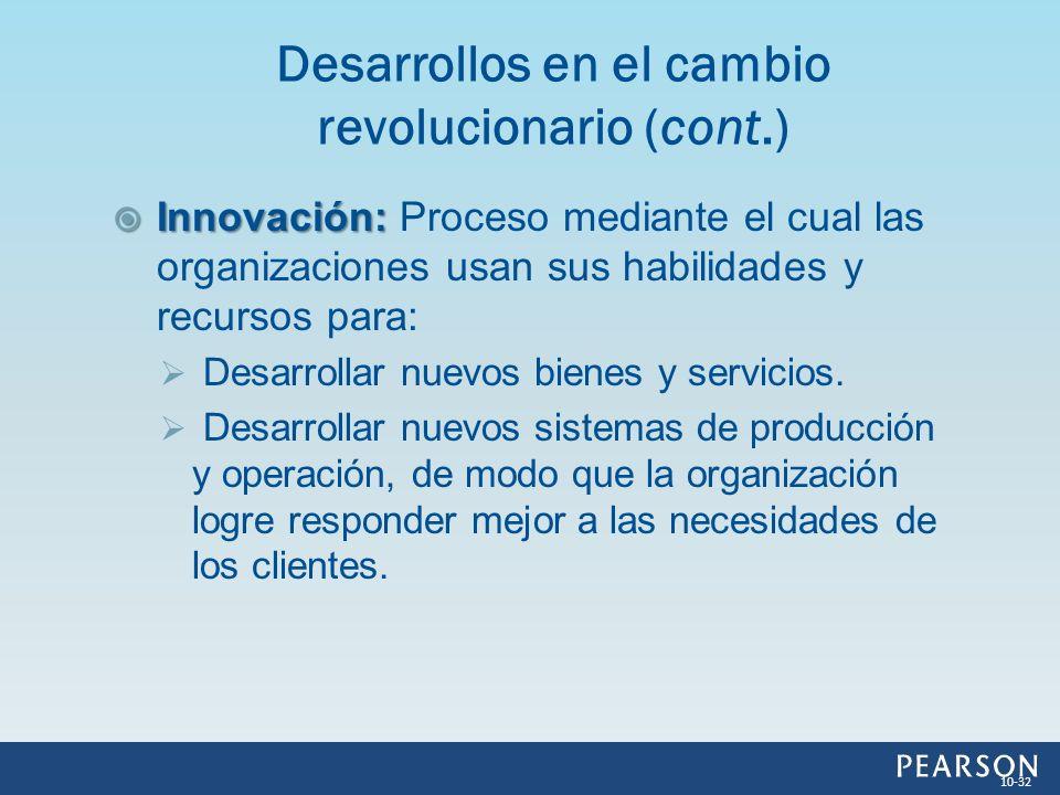 Desarrollos en el cambio revolucionario (cont.)