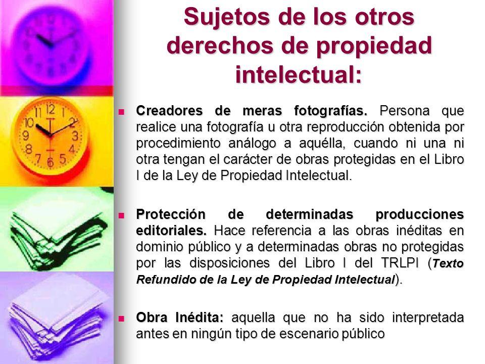 Sujetos de los otros derechos de propiedad intelectual: